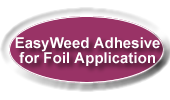 easyweed adhesive for foil application