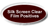 silk screen clear film positives